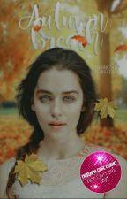 Autumn Breath | Book 1  #Chance2017 by diamondforsatan