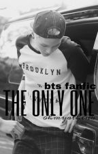 The Only One [TOG Book II] ✘ bts by OhMyAthena