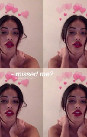 missed me? ; hs by vickyandcameron