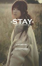 STAY by iniquiny