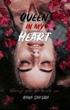 Queen in My Heart by Flower_03