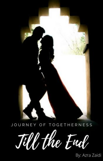 Till The End : A Journey Of Togetherness