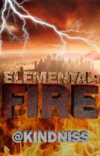 Elemental: Fire by KINDNISS