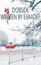 D'OBSIDE  by Evaadef