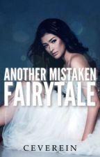Another Mistaken Fairytale by ceverein