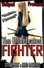 The Undefeated Fighter by Red_Lavers