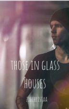 *completed*Those in glass houses{Alan Ashby} by zoechristaa
