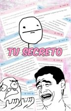 Tu Secreto by EmmaBlue22