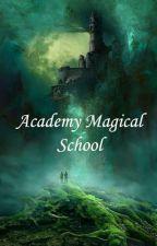 Academy Magical School by ayar12