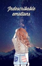 Indescribable Emotions by ChromaticDreams