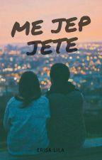 Më Jep Jetë by Erisa__