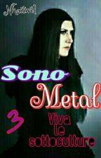 Sono Metal 3  by Nhaitwel
