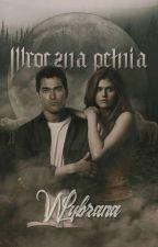 Mroczna Pełnia:Wybrana  by anyone_not_known