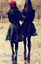 ¿Solo Hermanas? (Camila Cabello y tu) by Keyling_Rocha