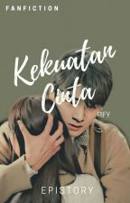 Kekuatan Cinta (RiFy) by epistory