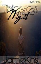 Thieves of the Night -Skyrim- by JamieKins