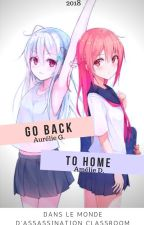 Go Back To Home [Français] by Lesmangasgirls