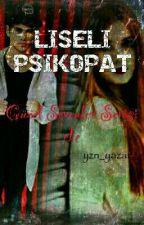 LİSELİ PSİKOPAT/ Güzel Sevenler Serisi-1 by yzn_yazar