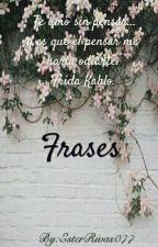 ❤ Frases ❤ by EsterRivas077