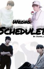 Wrong Scheduled || Yoonmin/Vkook by MinPD-