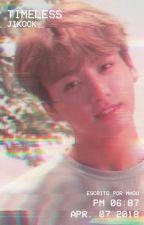 TIMELESS ➹ ji + kook by wonhoutboy
