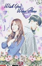 Wish You Were Here (Sehun X Hayoung Fanfiction) [Completed] by HZTao_94