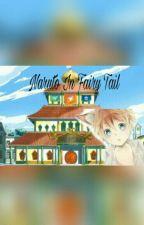 Naruto in Fairy tail. (redo) by ZachUzumaki