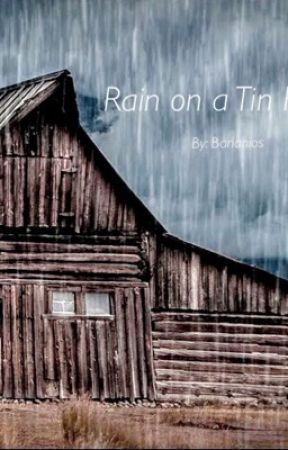 Rain on a Tin Roof by Bananios
