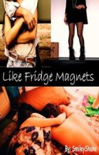 Like Fridge Magnets by SmileyShake