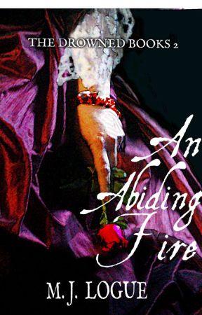 An Abiding Fire by MJLogue