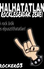 Halhatatlan rocklegendák zenéi by rocker03