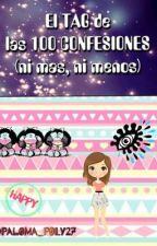 El TAG de las 100 CONFESIONES (ni más ni menos) by Paloma_Poly27