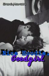 Nice Hoodie, GoodGirl. by DropDeadBlake