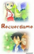 //Recuerdame\\ by Alambrito02