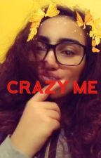 Crazy me  by selincooo