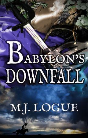 Babylon's Downfall: An Uncivil War 6 by MJLogue