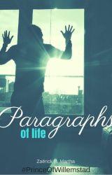 Paragraphs of life by ZaerickMartha