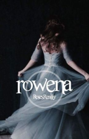 Rowena {a founders story} by RosesReality