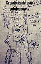 La crònica de una adolescente by irisnogues