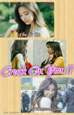 [Longfic] [SaTzu] Crush On You