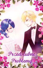 Przedślubne problemy by Diversa12