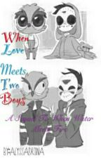 When Love Meets Two Boys by AlyssaDrtina