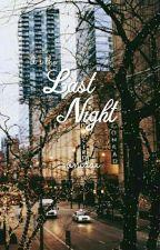 The Last Night✨ChenHun. by ninidae