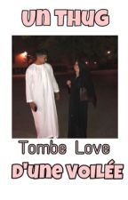 Un thug tombe love d'une voilée 《TOME1》 by latifasafi123
