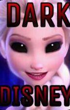 Dark Disney by yasminemetayer101