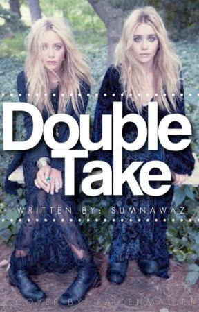Double Take [Sequel to Bound] by SumNawaz