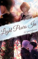 Light Pours In   Victuuri & Otayuri ✓ by apieceofmoon