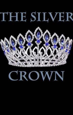 The Silver Crown by maddie_kunkel