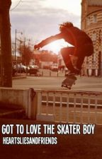 Got To Love The Skater Boy by heartsliesandfriends