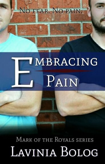 Embracing Pain (Book Three)